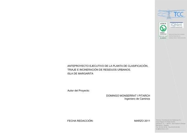 ANTEPROYECTO EJECUTIVO DE LA PLANTA DE CLASIFICACIÓN, TRIAJE E INCINERACIÓN DE RESIDUOS URBANOS. ISLA DE MARGARITA        ...