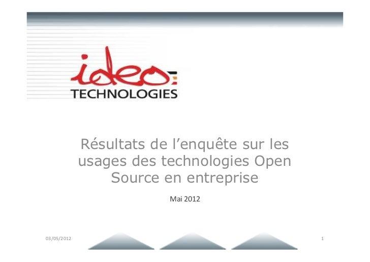 Résultats de l'enquête sur les             usages des technologies Open                 Source en entreprise              ...