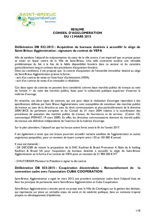 1/18 RESUME CONSEIL D'AGGLOMERATION DU 12 MARS 2015 Délibération DB 032-2015 : Acquisition de bureaux destinés à accueilli...