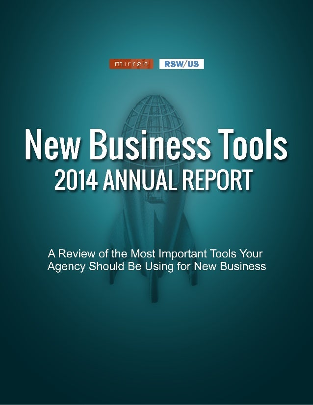 NEW BUSINESS TOOLS: 2014 ANNUAL REPORT MIRREN & RSW/US 1