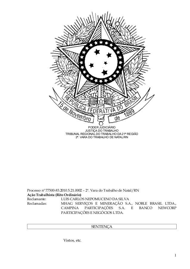 PODER JUDICIÁRIO JUSTIÇA DO TRABALHO TRIBUNAL REGIONAL DO TRABALHO DA 21ª REGIÃO 2ª. VARA DO TRABALHO DE NATAL/RN Processo...