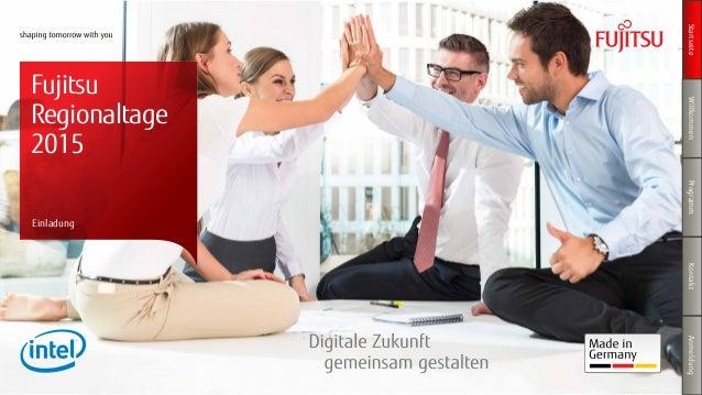 StartseiteWillkommenProgrammKontaktAnmeldung Fujitsu Regionaltage 2015 Einladung