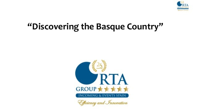 """Discovering the Basque Country""Email: sales@dmc--------DID: +34 665734327"