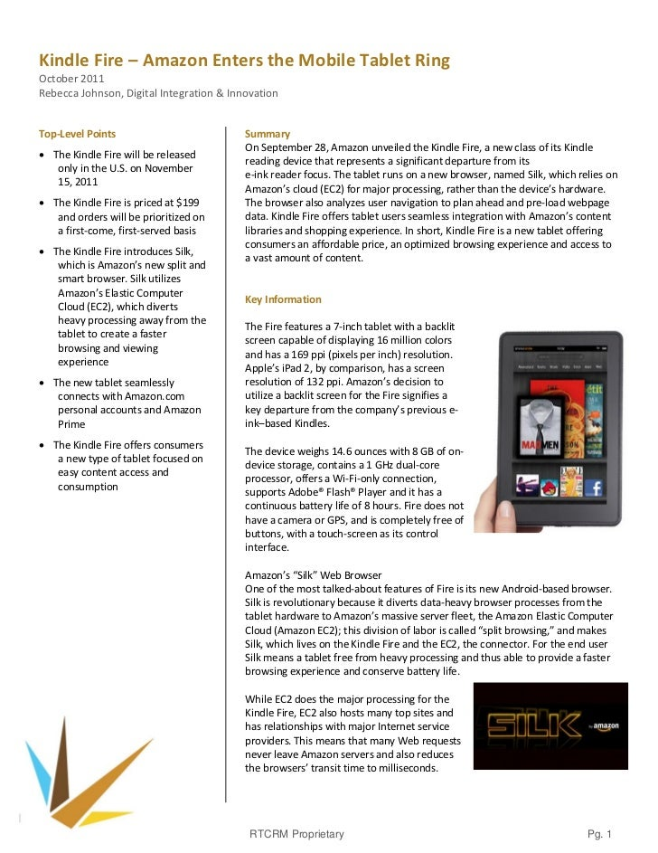 Kindle Fire – Amazon Enters the Mobile Tablet RingOctober 2011Rebecca Johnson, Digital Integration & InnovationTop-Level P...
