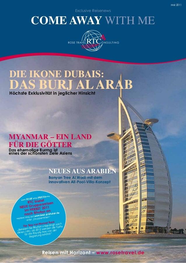 Reisen mit Horizont – www.rosetravel.de Mai 2011 +++ STOP +++ PRESS+++ RTC bietet NEUE Gruppenreisen im HERBST 2011 nach B...