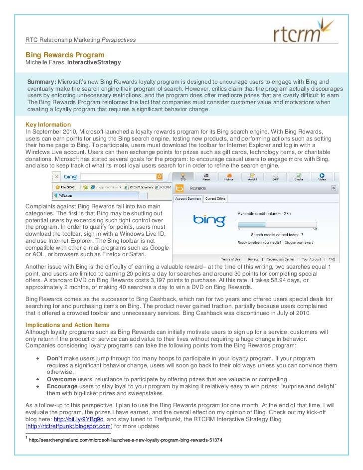 Bing Rewards Program<br />Summary: Microsoft's new Bing Rewards loyalty program is designed to encourage users to engage w...