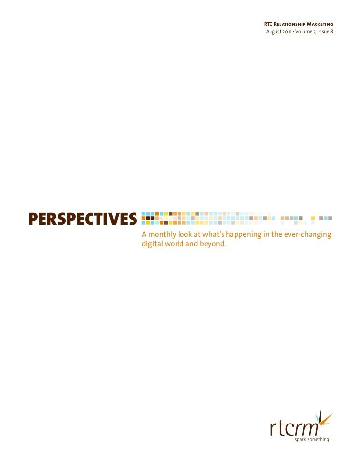 RTC Relationship Marketing                                                   August 2011 • Volume 2, Issue 8PERSPECTIVES  ...