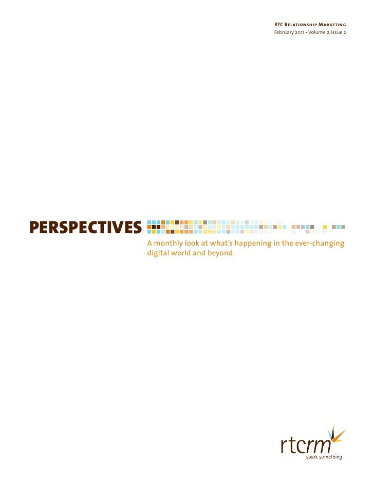 RTC Relationship Marketing                                                  February 2011 • Volume 2, Issue 2PERSPECTIVES ...