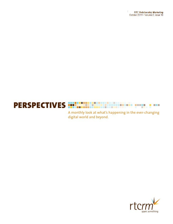 RTC Relationship Marketing                                                  January 2011 • Volume 2, Issue 1PERSPECTIVES  ...