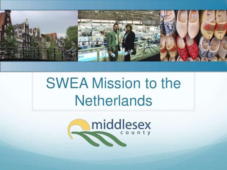 Rtc swea netherlands mission 1