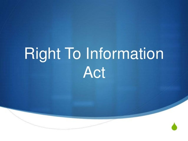 Right To Information Act S