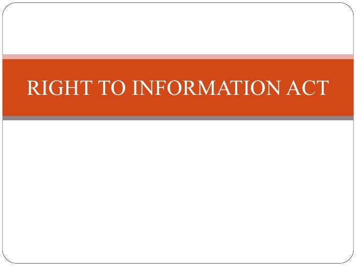 RIGHT TO INFORMATION ACT