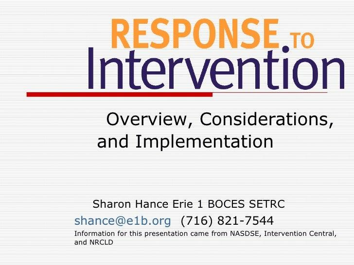 Overview, Considerations,   and Implementation <ul><ul><li>Sharon Hance Erie 1 BOCES SETRC </li></ul></ul><ul><li>[email_a...