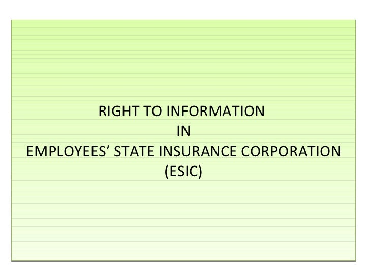 RIGHT TO INFORMATION  IN EMPLOYEES' STATE INSURANCE CORPORATION (ESIC)