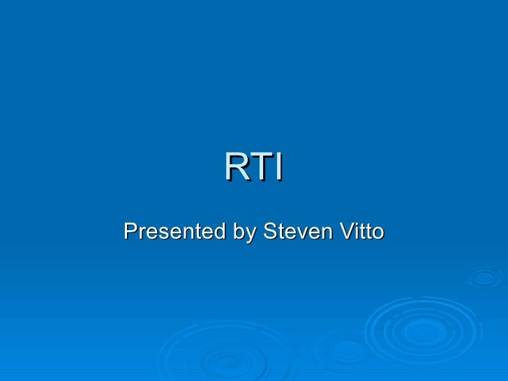 Steve Vitto Response to Intvervention (RTI) in School-wide Behavior Support 2009