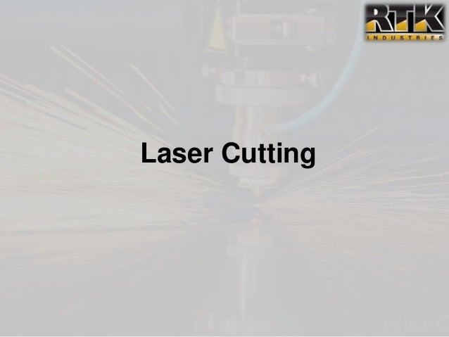 Rtk industries laser cutting