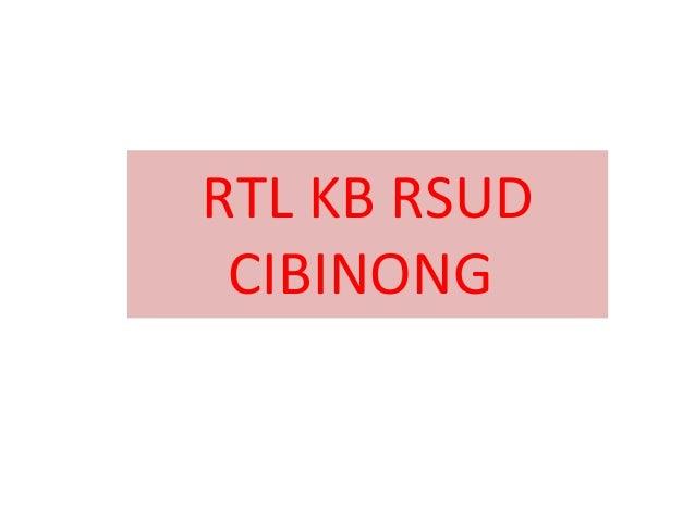 Rtl kb rsud cibinong
