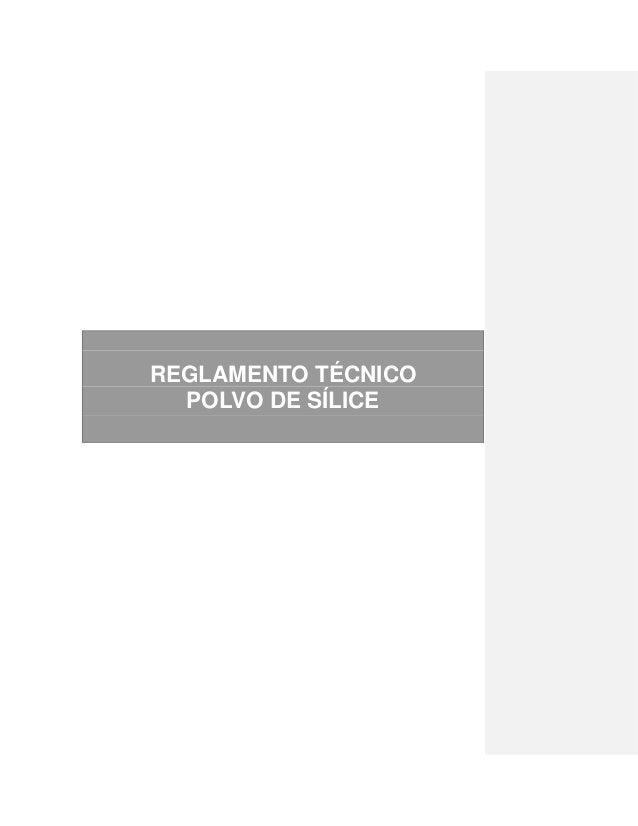 REGLAMENTO TÉCNICO POLVO DE SÍLICE