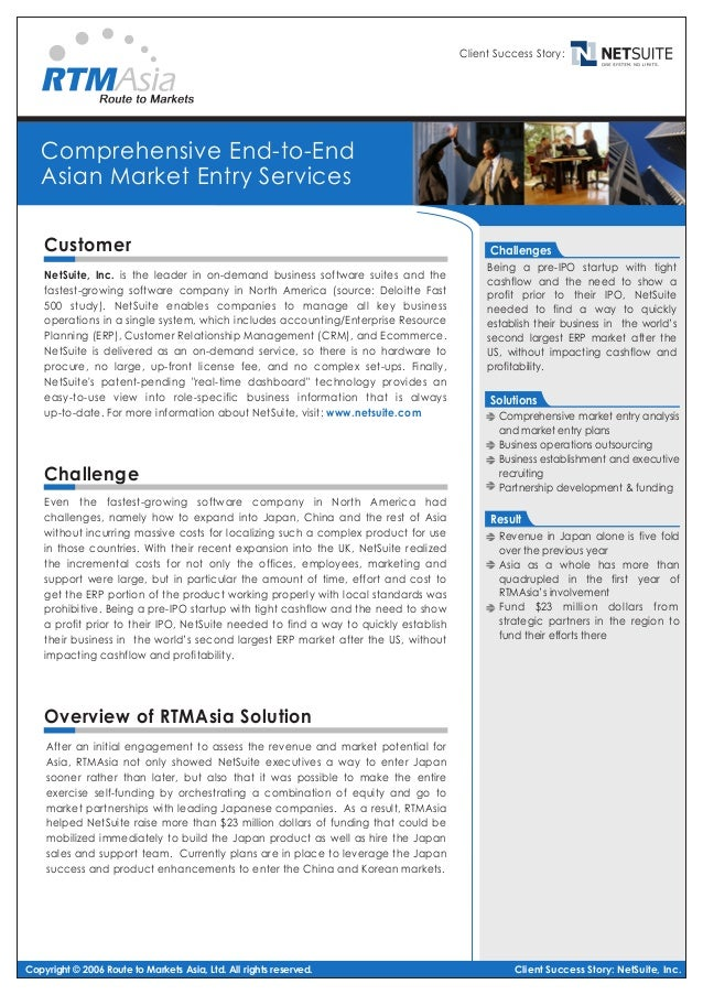Client Success Story:  Comprehensive End-to-End Asian Market Entry Services Customer NetSuite, Inc. is the leader in on-de...