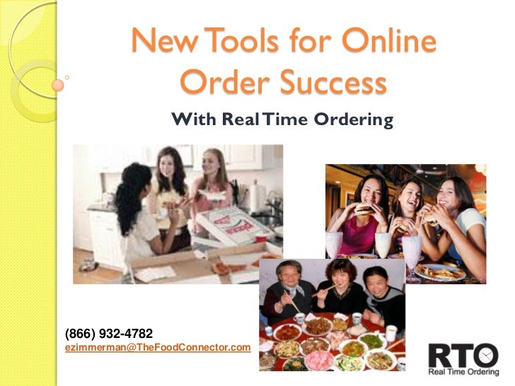 New Tools for Online            Order Success                 With Real Time Ordering(866) 932-4782ezimmerman@TheFoodConne...