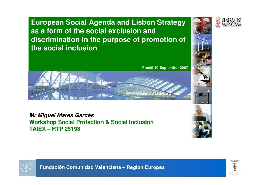 European Social Agenda and Lisbon Strategy as a form of the social exclusion and discrimination in the purpose of promotio...