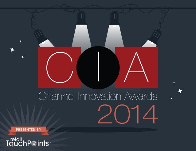 Retail TouchPoints 2014 Channel Innovation Awards