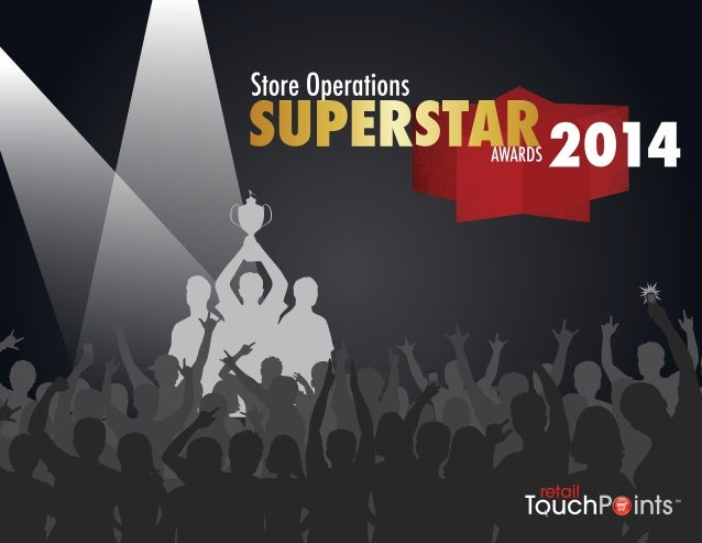 2  14 RETAILERS WIN STORE OPERATIONS  SUPERSTAR AWARDS  Successful store operations improve the customer  experience and u...