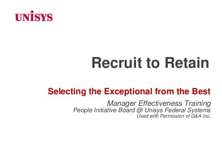 Recruit to Retain for Unisys University