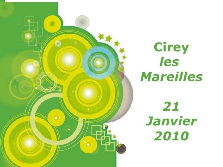 Cirey les  Mareilles 21 Janvier 2010