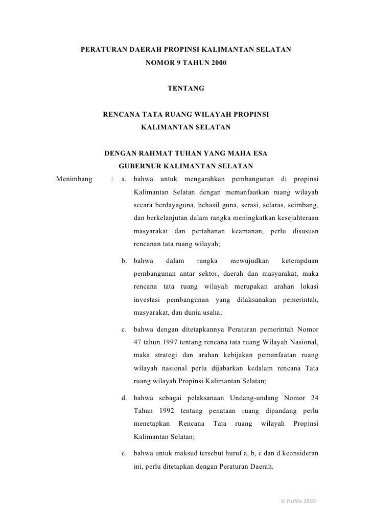 PERATURAN DAERAH PROPINSI KALIMANTAN SELATAN                        NOMOR 9 TAHUN 2000                               TENTA...