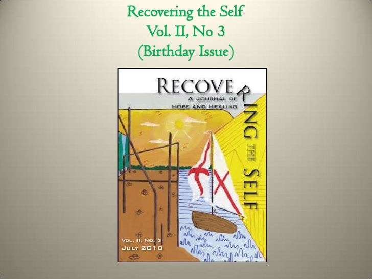 Recovering the Self Vol. II, No 3(Birthday Issue) <br />