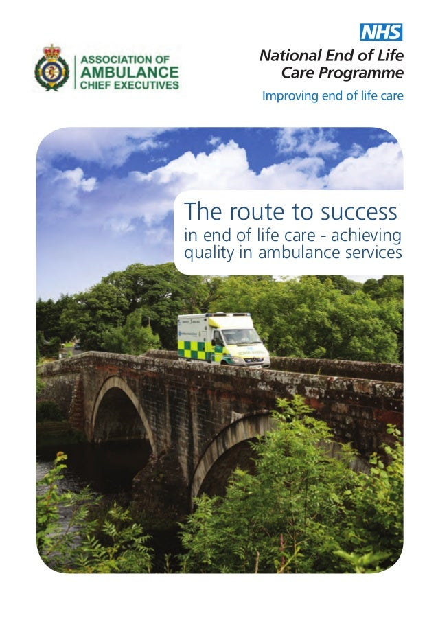 The route to success  in end of life care - achieving quality in ambulance services
