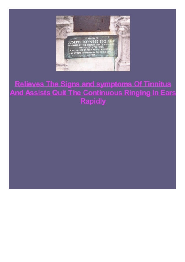 Relieves The Signs and symptoms Of Tinnitus And Assists Quit The Continuous Ringing In Ears Rapidly