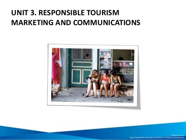Unit 3: Responsible Tourism Marketing And Communications