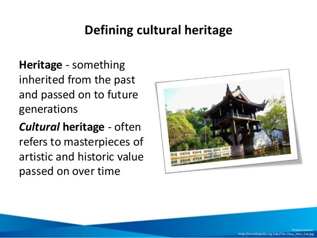 definition of the cultural heritage cultural studies essay Journal of international business and cultural studies volume 8 – june, 2014 food and identity, page 1 food and identity: food studies, cultural, and personal identity.