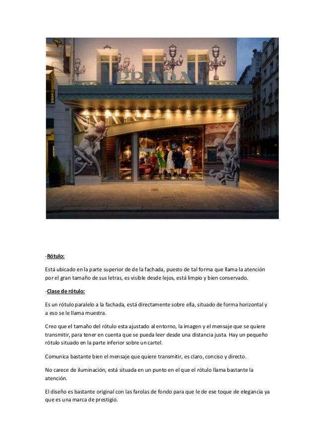 -Rótulo:Está ubicado en la parte superior de de la fachada, puesto de tal forma que llama la atenciónpor el gran tamaño de...