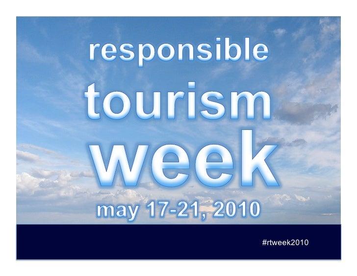 responsible tourism week 2010
