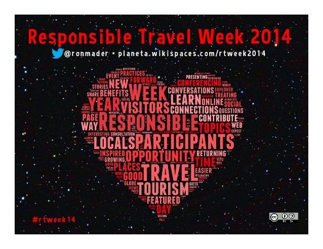 Responsible Travel Week 2014 (February 10-16) #rtweek14