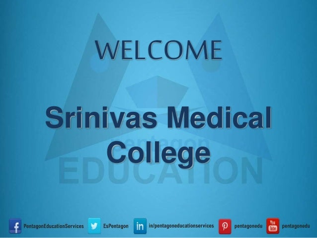Srinivas Medical College Management/NRI MBBS Admission|Consultant|Medical Seats|Eligibility|Fees|Courses|Address