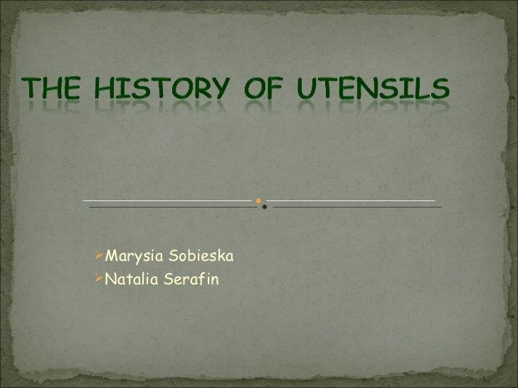 <ul><li>Marysia Sobieska  </li></ul><ul><li>Natalia Serafin </li></ul>