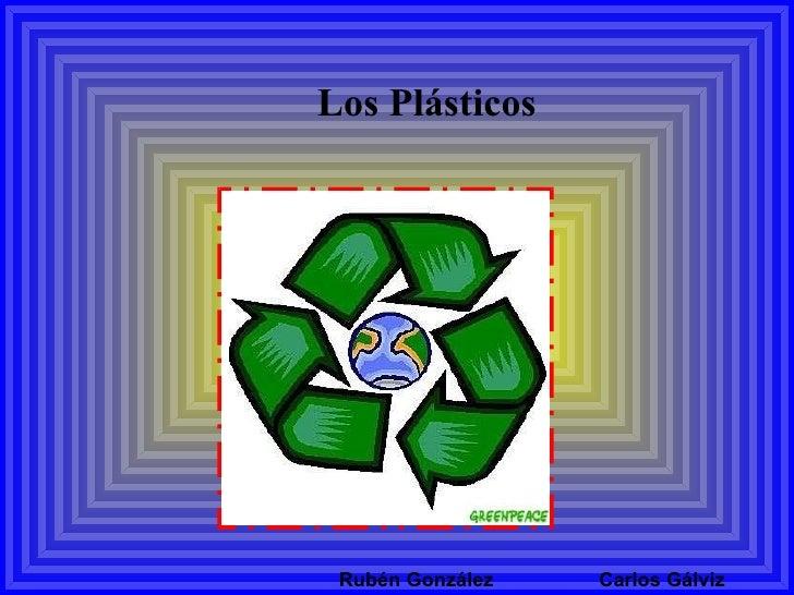 Los  Plásticos  Rubén González  Carlos Gálviz