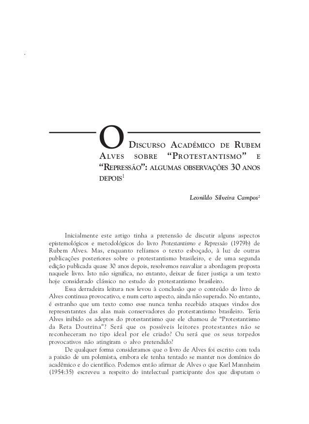102 Religião e Sociedade, Rio de Janeiro, 28(2): 102-137, 2008 Leonildo Silveira Campos2 ODISCURSO ACADÊMICO DE RUBEM ALVE...