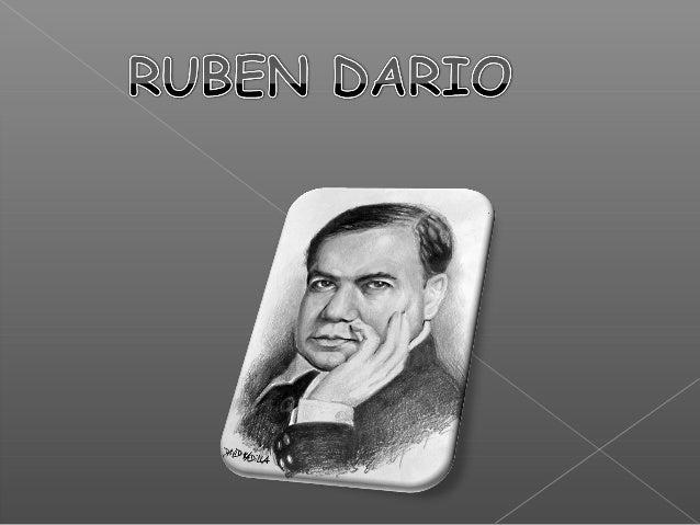  Félix Rubén García Sarmiento, conocido como  Rubén Darío (Metapa, hoy Ciudad Darío, Matagalpa,  18 de enero de 1867 - Le...