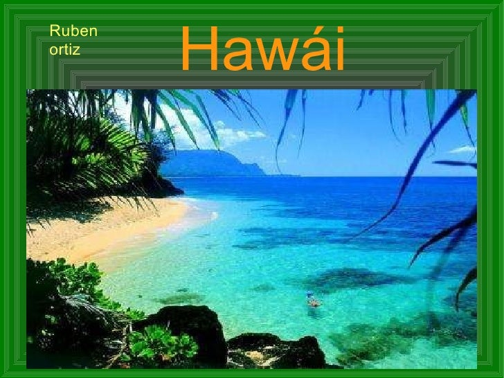 Hawái Ruben ortiz