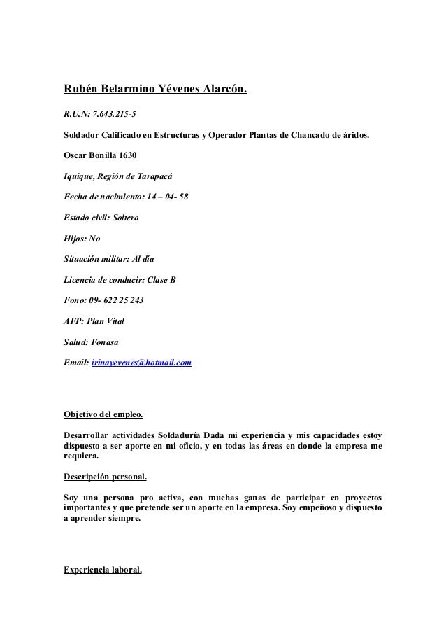 Rubén Belarmino Yévenes Alarcón. R.U.N: 7.643.215-5 Soldador Calificado en Estructuras y Operador Plantas de Chancado de á...
