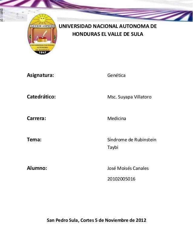 UNIVERSIDAD NACIONAL AUTONOMA DE                    HONDURAS EL VALLE DE SULAAsignatura:                           Genétic...