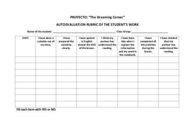 "PROYECTO: ""The Dreaming Corner""AUTOEVALUATION RUBRIC OF THE STUDENT'S WORKName of the student: ___________________________..."