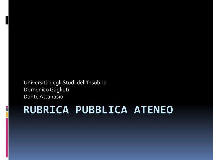 Rubrica Pubblica Ateneo