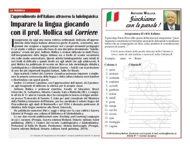 LA RUBRICA  ANTHONY MOLLICA  L'apprendimento dell'italiano attraverso la ludolinguistica  Imparare la lingua giocando con ...