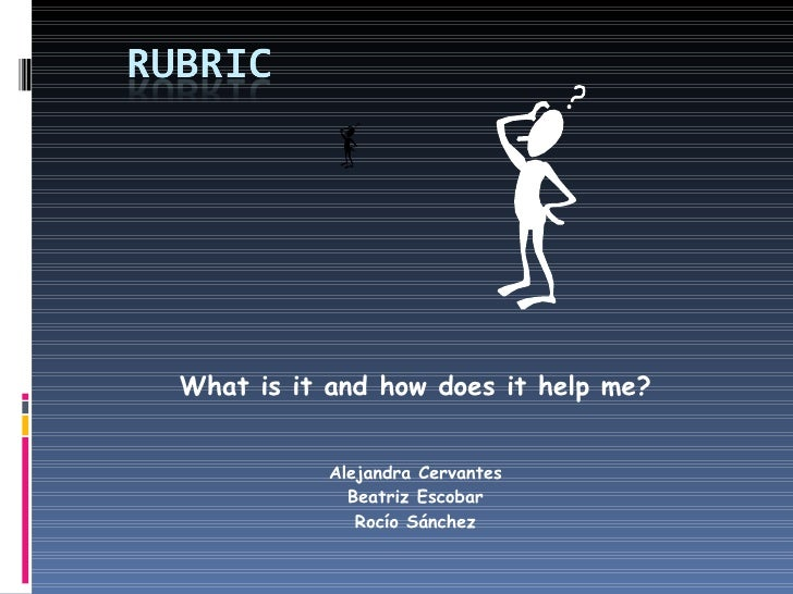 What is it and how does it help me? Alejandra Cervantes Beatriz Escobar Rocío Sánchez